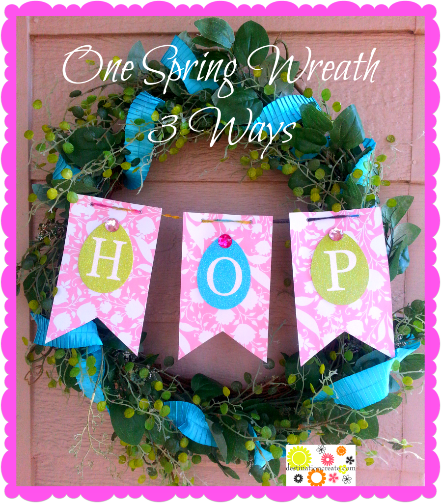 Spring Wreath: 3 quick variations
