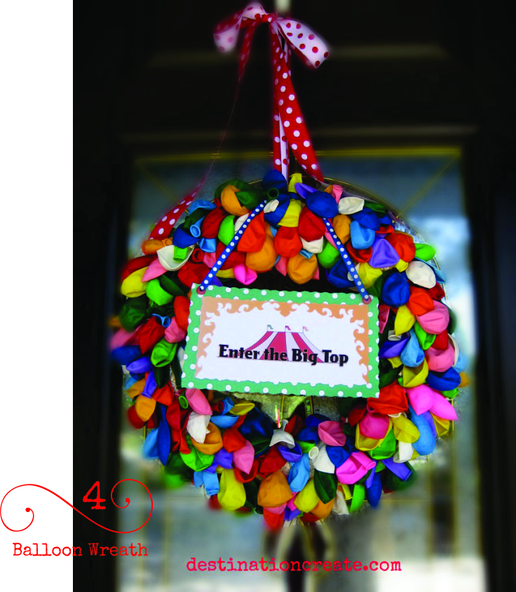 I made this balloon wreath for a circus themed party. Simply attach deflated balloons to a straw wreath... so FUN!